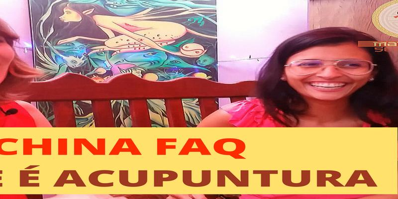 China FAQ - Acupuntura e MTC